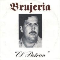 "Brujeria - ""El Patron"" 7-inch - Alternative Tentacles Records"